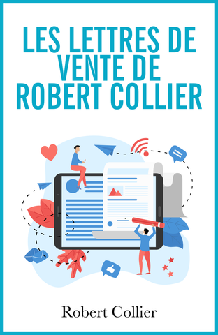 Les lettres de vente de Robert Collier - ebook