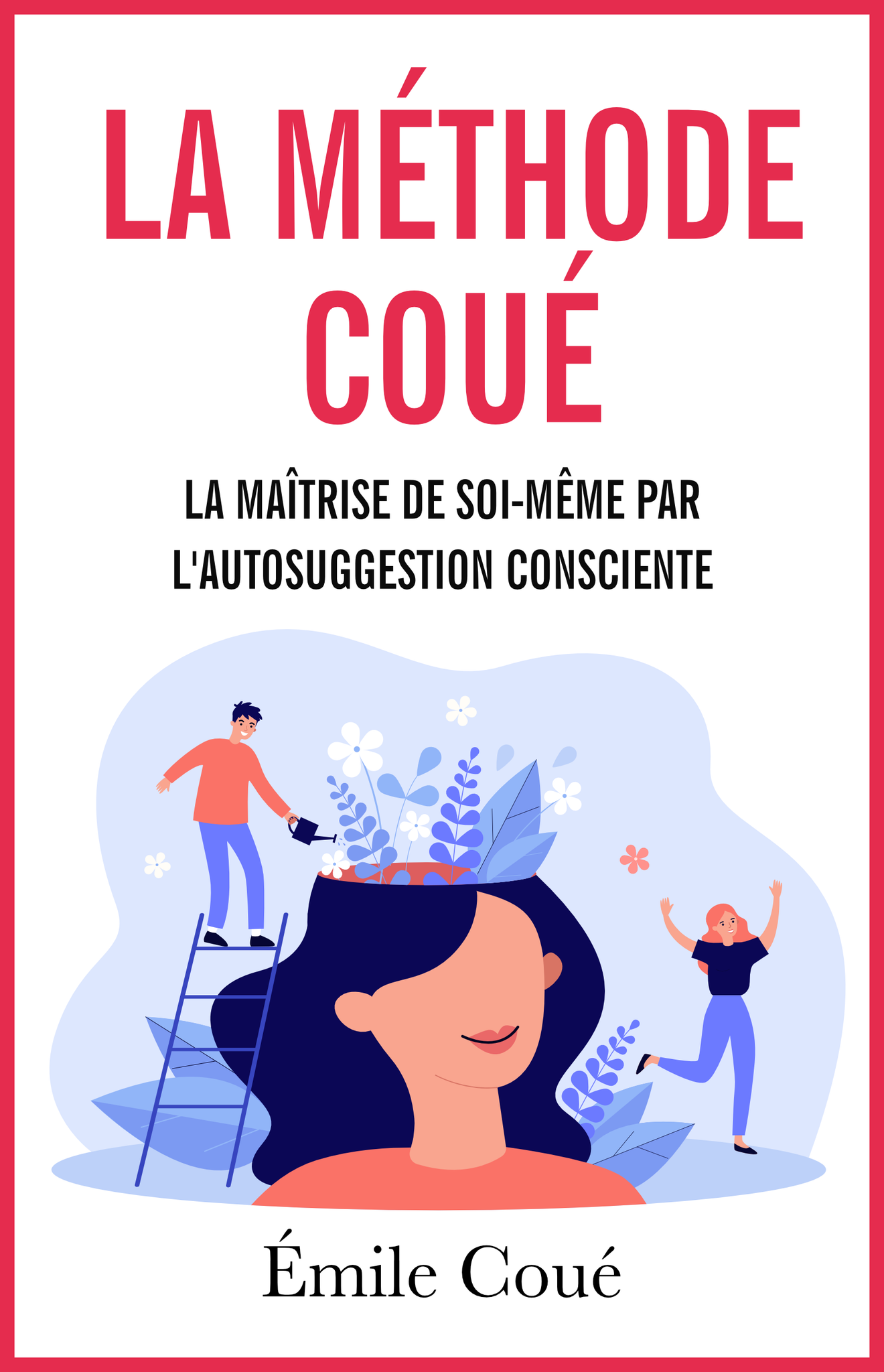 La méthode Coué - ebook