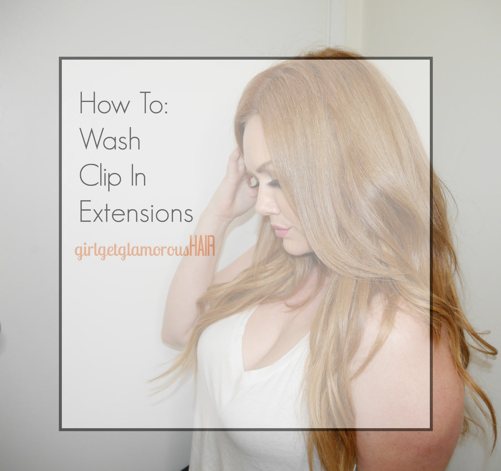 How To | Wash Clip-In Human Hair Extensions