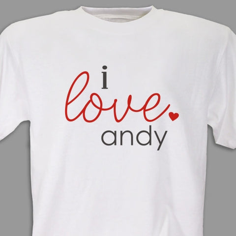 I Love You Personalized T-Shirt