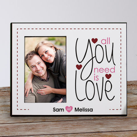 All You Need Is Love Personalized Frame