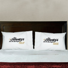 Always Kiss Me Goodnight Custom Pillowcase Set