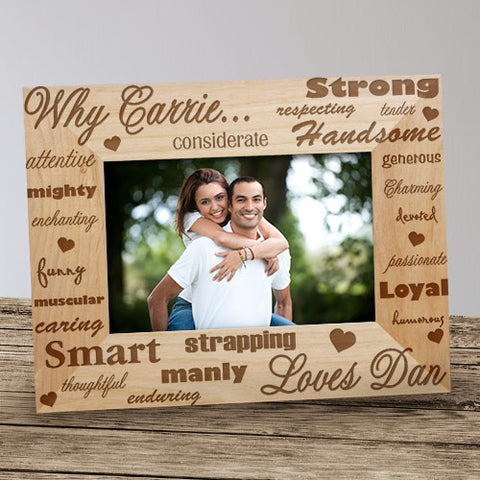 Why I Love Him Wood Frame