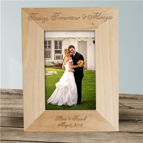Today Tomorrow Always Custom Photo Frame