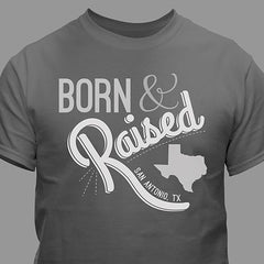 Born & Raised State Personalized T-Shirt
