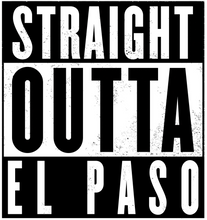 Straight Outta El Paso Sticker