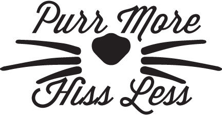 Purr More Hiss Less Cat Whiskers Sticker