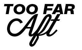 Too Far Aft Sticker