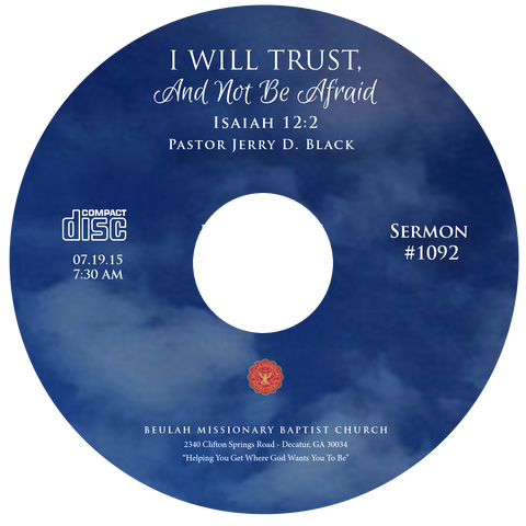 1092 I Will Trust and Not Be Afraid (CD)