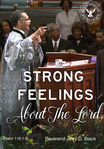 1142 Strong Feelings for the Lord (DVD)