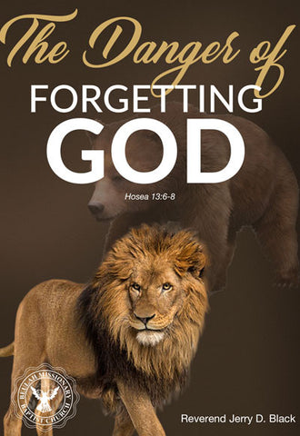 1161 The Danger of Forgetting God (DVD)