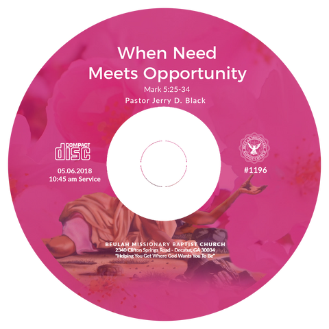 1196 When Need Meets Opportunity (CD)