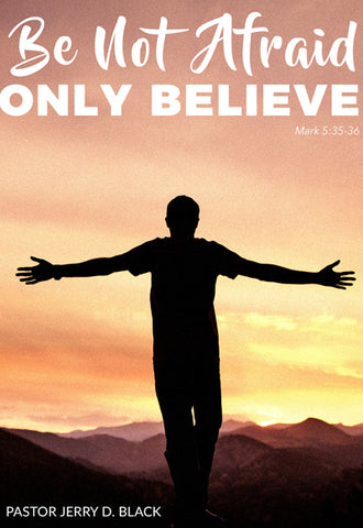 1201 Be Not Afraid, Only Believe (DVD)