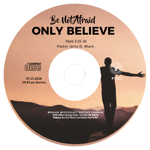 1201 Be Not Afraid, Only Believe (CD)