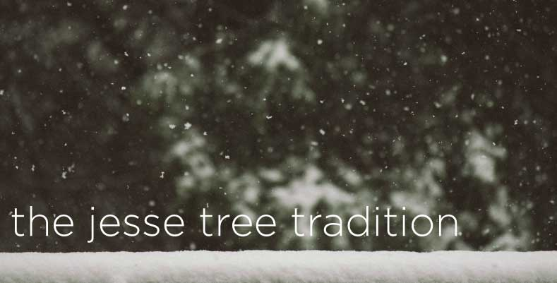 The Jesse Tree Tradition