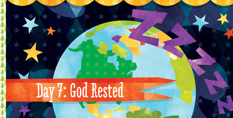Day 7 - God Rested