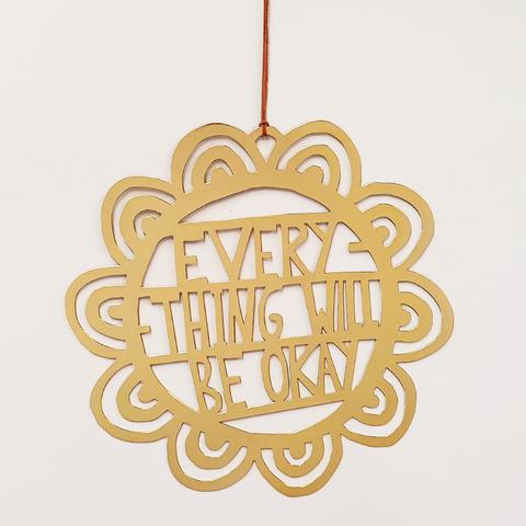 Denz - Everything will be Okay wall hanging