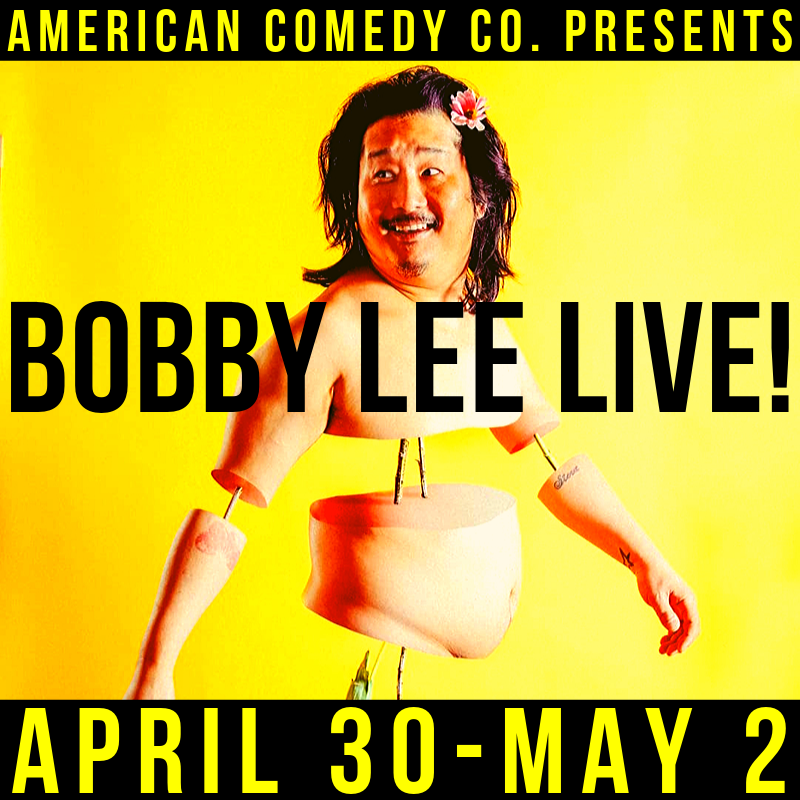 Bobby Lee - American Comedy Co., Inc.