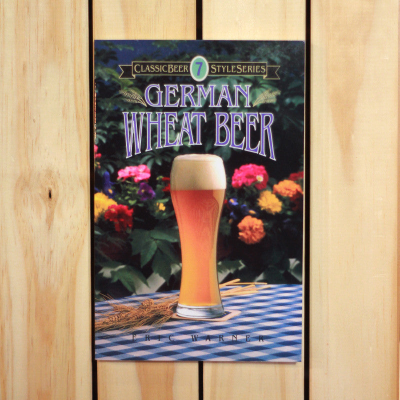 Classic Beer Style Series: German Wheat Beer