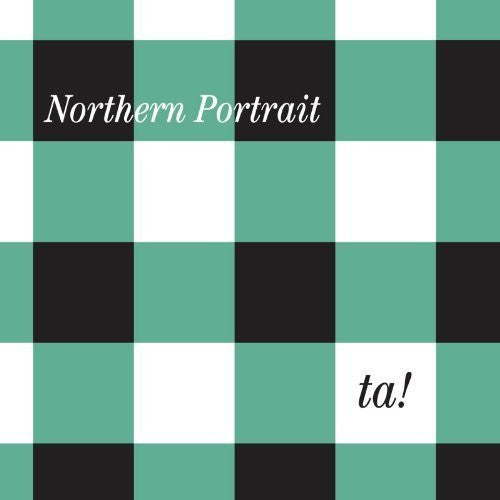 Northern Portrait - Ta!
