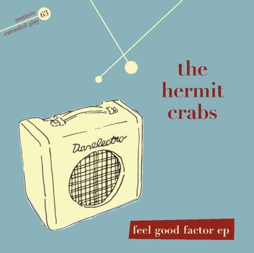 Hermit Crabs, The - Feel Good Factor