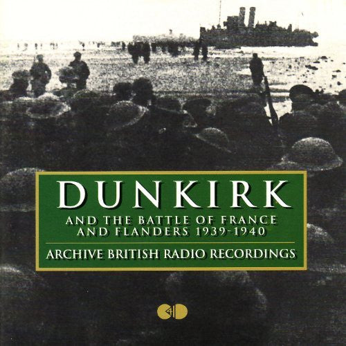v/a - DUNKIRK & THE BATTLE OF FRANCE & FLANDERS 1939-40