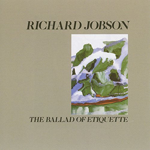 Richard Jobson - The Ballad of Etiquette