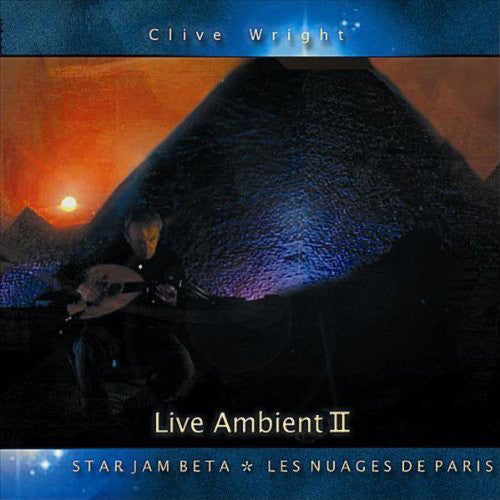 Clive Wright - Live Ambient 2: Starjam Beta, les Nuages de Paris