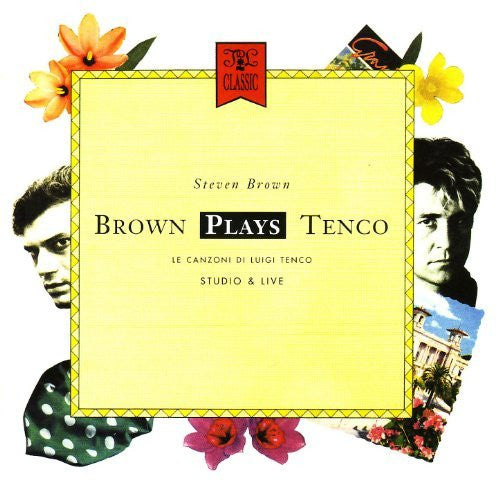 Steven Brown - Brown Plays Tenco + Live 1988