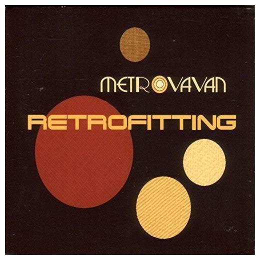 Metrovavan - Retrofitting