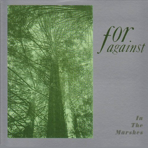For Against - In the Marshes