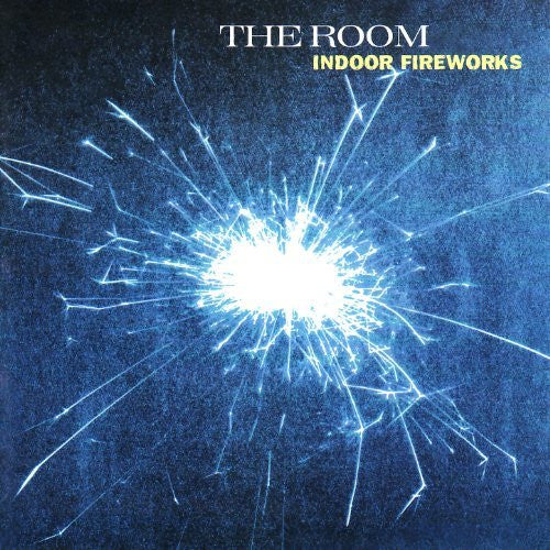 Room, The - Indoor Fireworks
