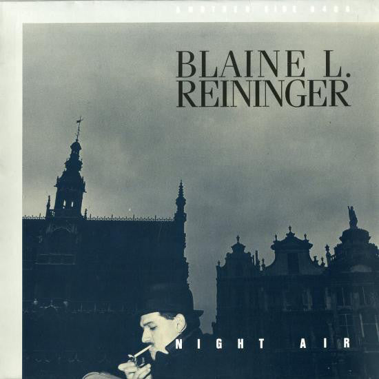 Blaine Reininger - Night Air