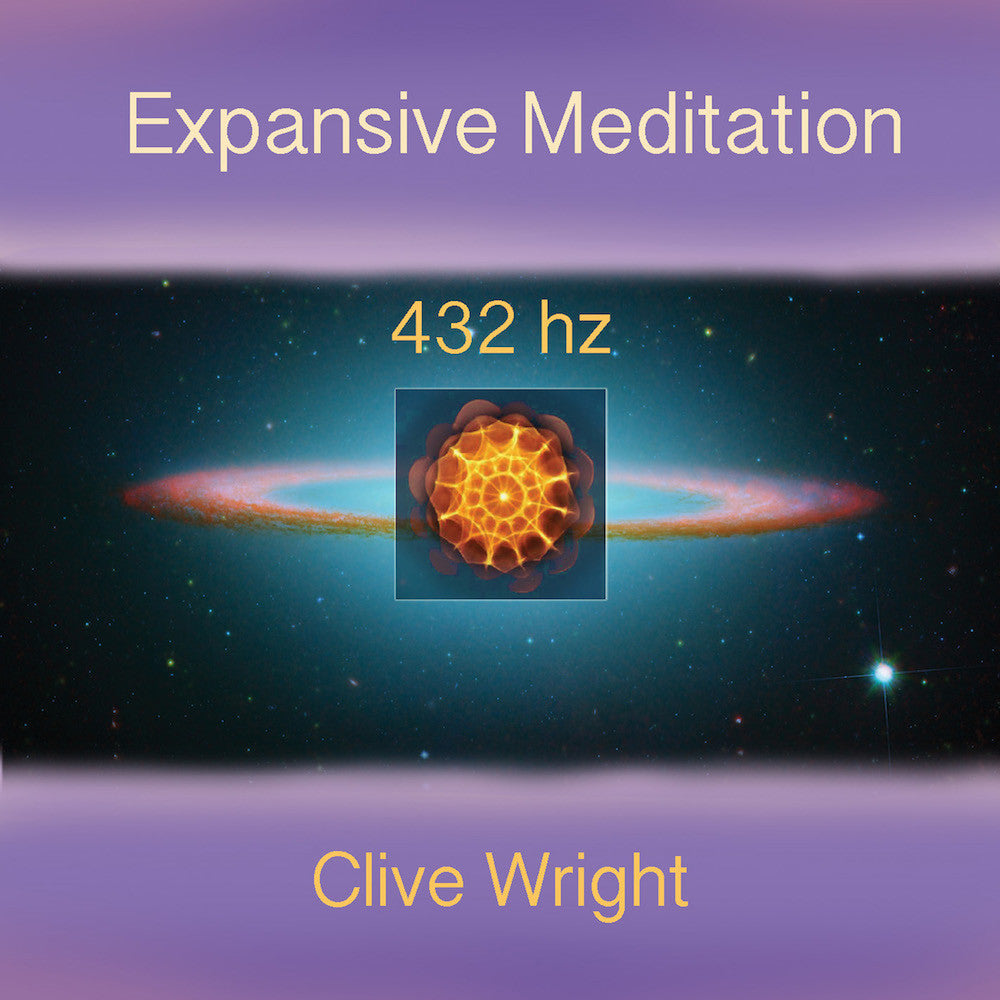 Clive Wright - Expansive Meditation 432hz