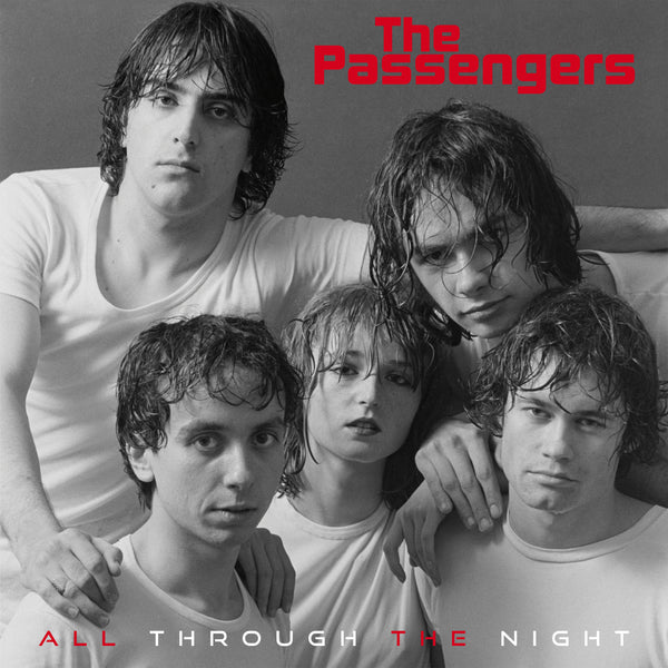 Passengers, The - All Through the Night / New Life