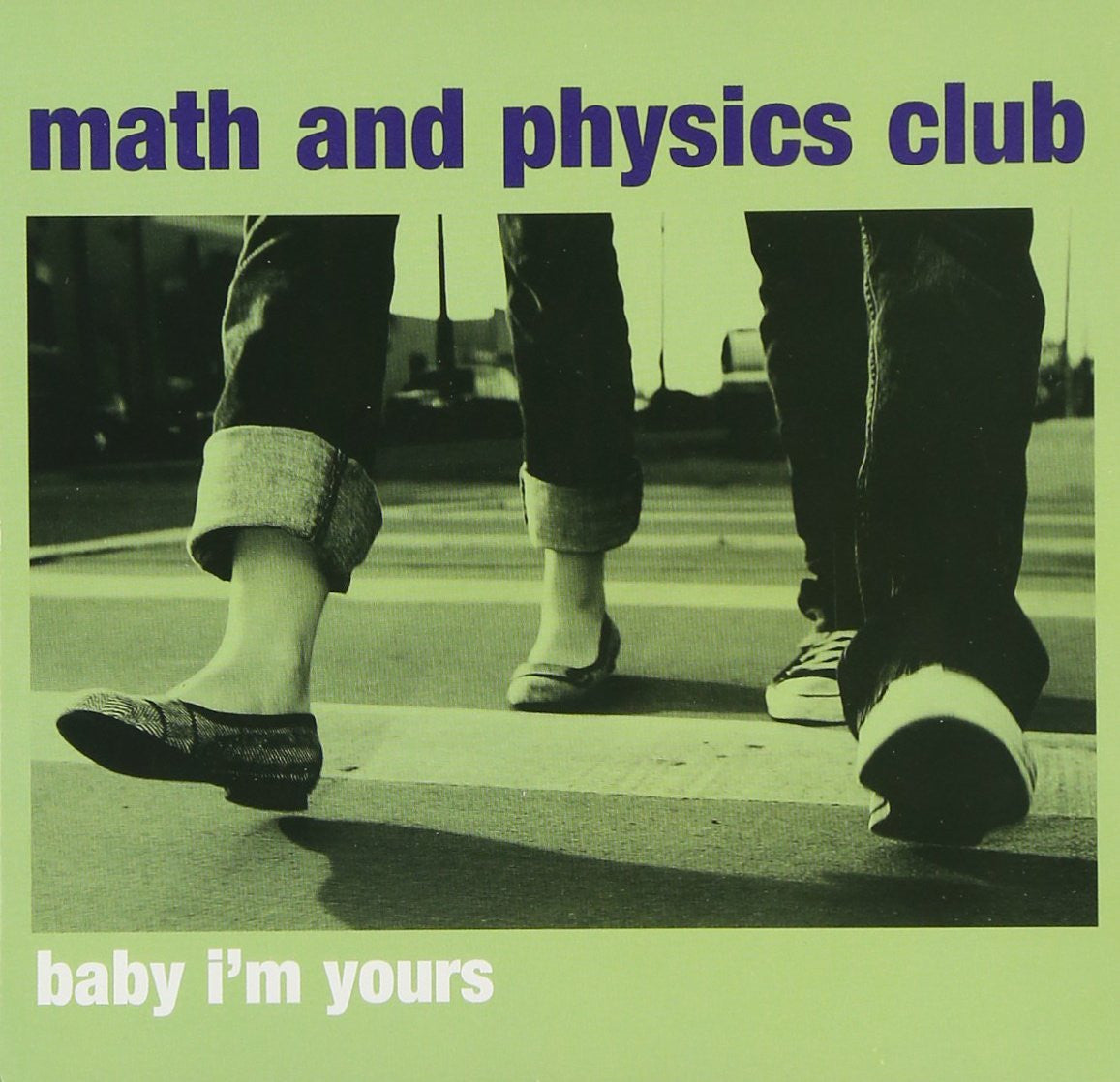 Math and Physics Club - Baby I'm Your's EP