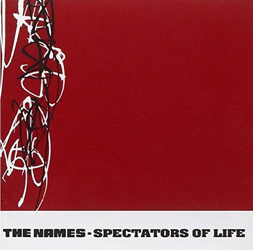Names, The - Spectators of Life