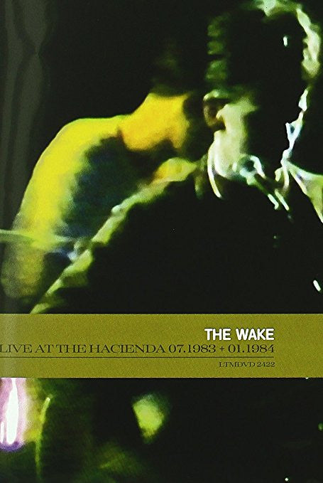 Wake, The - Live at the Hacienda