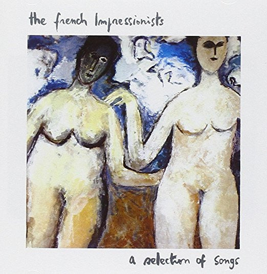 French Impressionists, The - A Selection of Songs