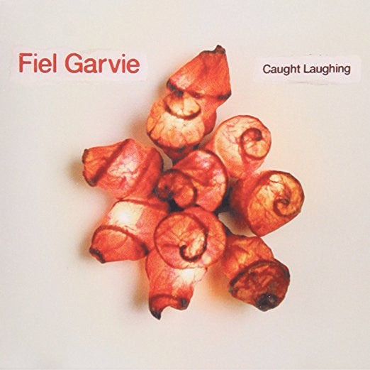 Fiel Garvie - Caught Laughing