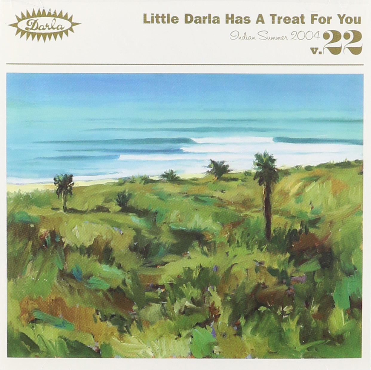 v/a - Little Darla has a Treat for You, Vol. 22, Indian Summer 2004