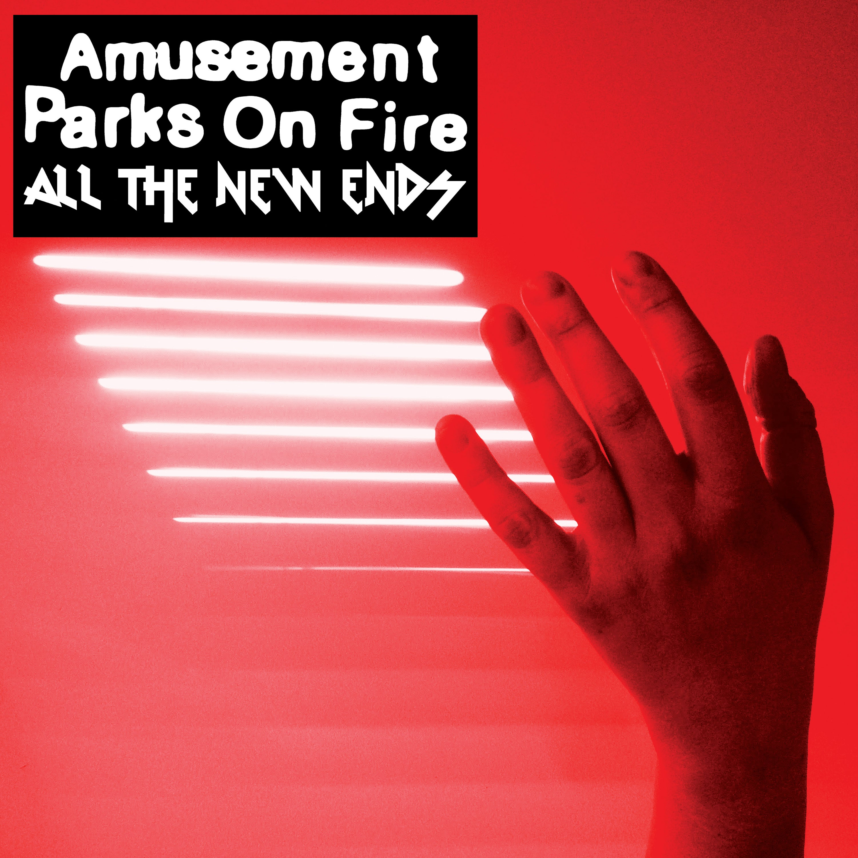 Amusement Parks On Fire - All The New Ends