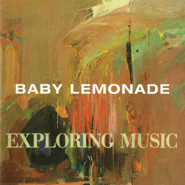Baby Lemonade - Exploring Music