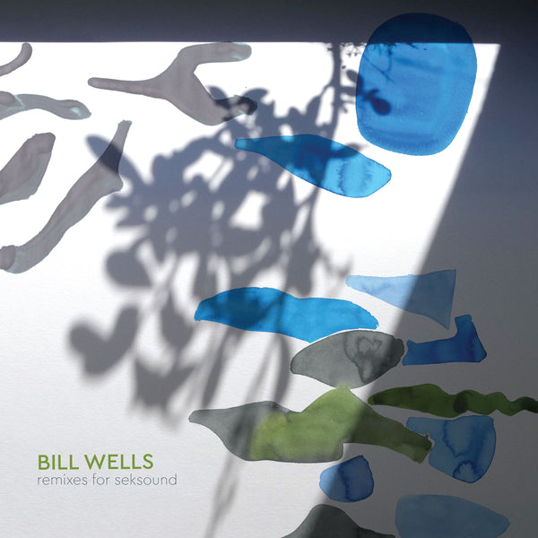 Bill Wells - Remixes For Seksound