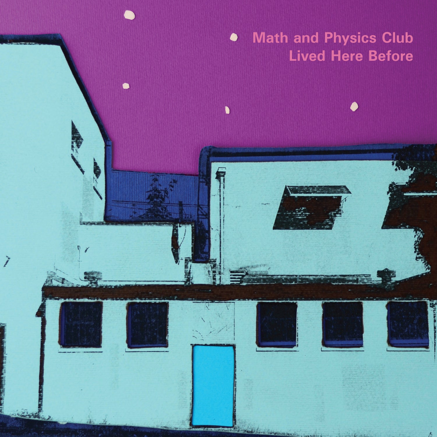 Math And Physics Club - Lived Here Before