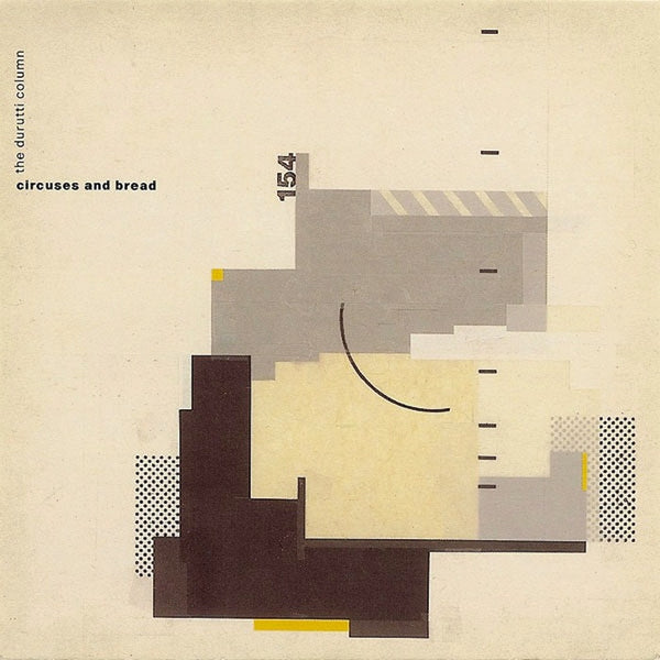Durutti Column, The - Circuses & Bread