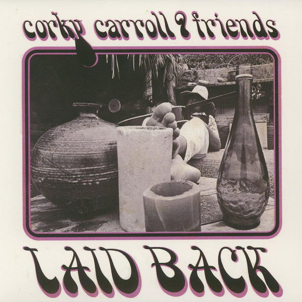 Corky Carroll & Friends - Laid Back