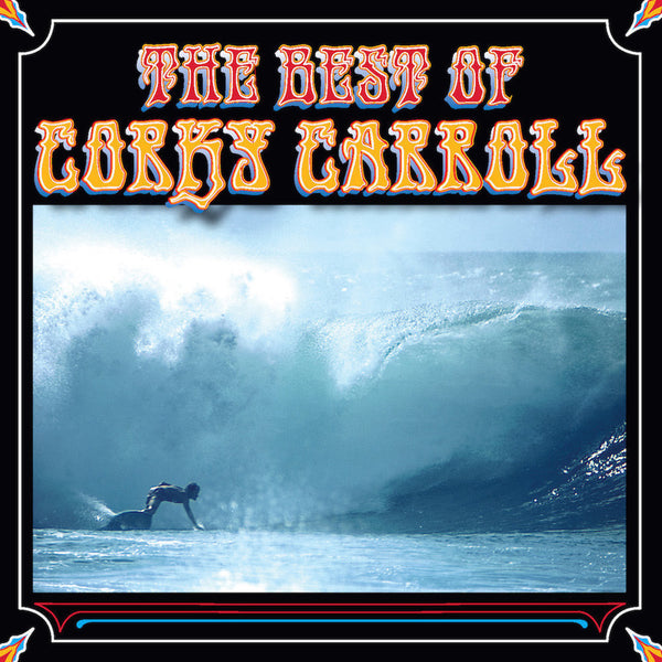 Corky Carroll - The Best of Corky Carroll