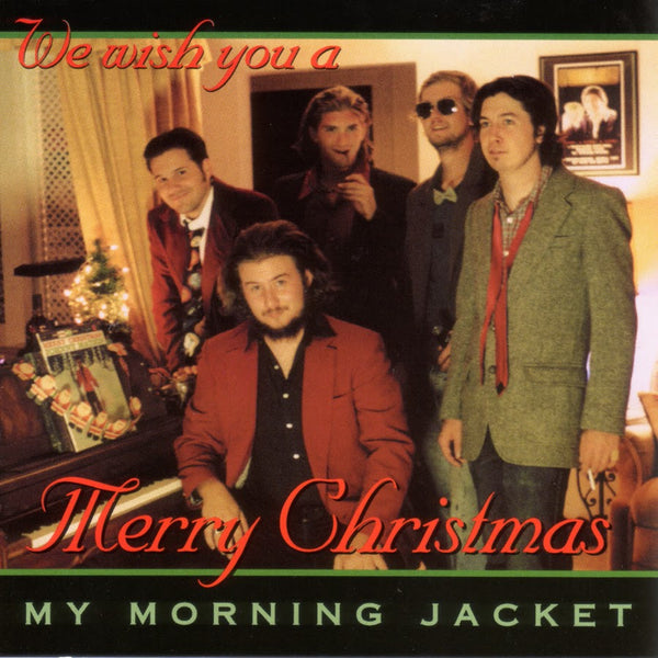 My Morning Jacket - Does Xmas Fiasco Style