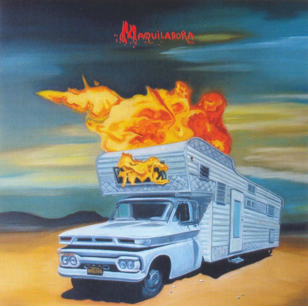 Maquiladora - A House All On Fire